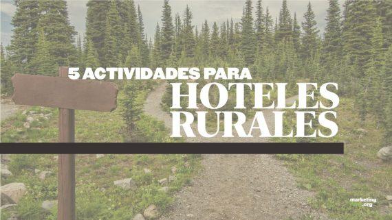 5 actividades para hoteles rurales
