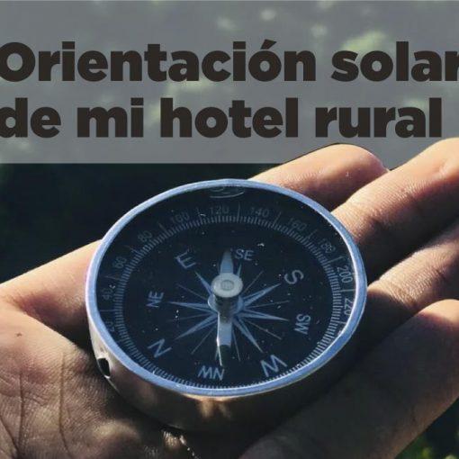 Como saber la orientacion solar de mi hotel rural