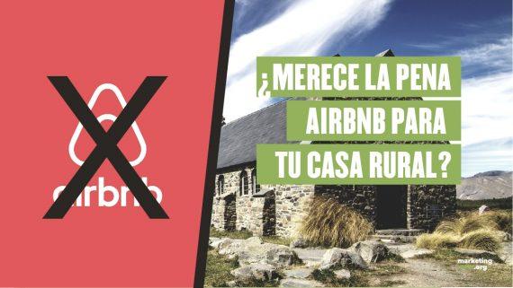 Por qué Airbnb no es la mejor opción para casas rurales