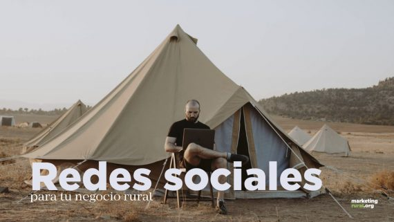 Redes sociales para tu negocio rural